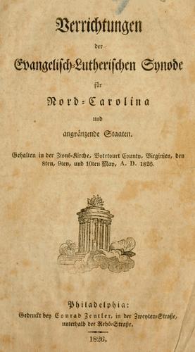 Verrichtungen des Evangelisch-Lutherischen Synode für Nord-Carolina und angränzende Staaten