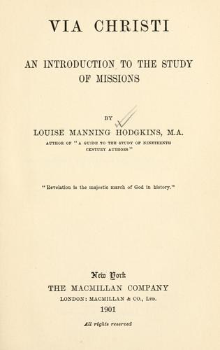 Via Christi by Hodgkins, Louise Manning