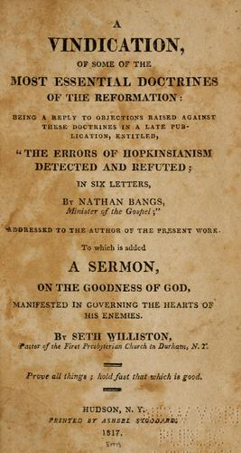 A vindication of some of the most essential doctrines of the reformation