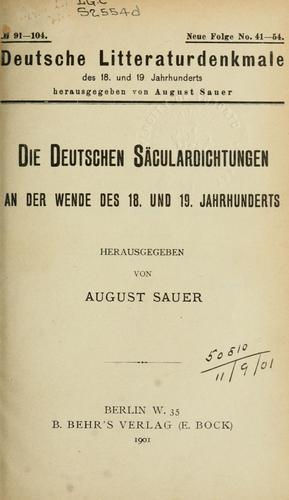 Die deutschen Säculardichtungen an der Wende des 18. und 19. Jahrhunderts.