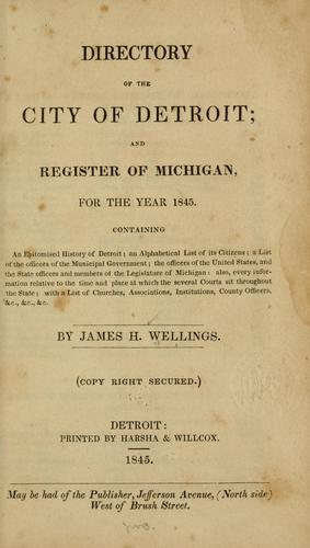 Directory of city of Detroit by James H. Wellings