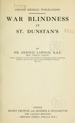War blindness at St. Dunstan's by Lawson, Arnold Sir