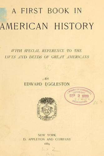 A first book in American history by Edward Eggleston