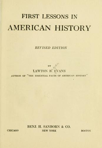 First lessons in American history by Lawton B. Evans