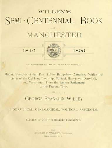 Willey's semi-centennial books of Manchester, 1846-1896 by George Franklyn Willey