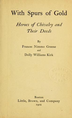 With spurs of gold by Frances Nimmo Greene