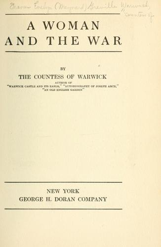 A woman and the war by Warwick, Frances Evelyn Maynard Greville Countess of