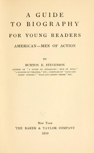 A guide to biography for young readers by Stevenson, Burton Egbert