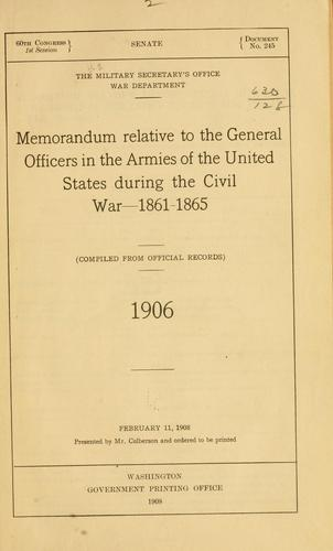Memorandum relative to the general officers in the armies of the United States during the Civil war–1861-1865.