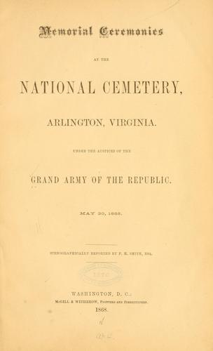 Memorial ceremonies at the National cemetery, Arlington, Virginia by Grand Army of the Republic.
