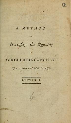 A method of increasing the quantity of circulating-money