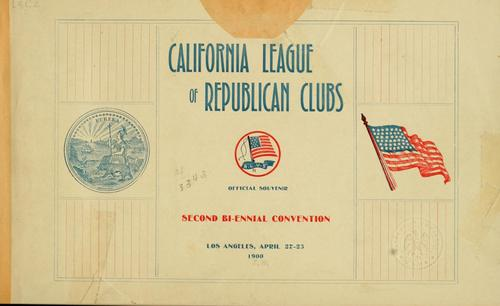 Official souvenir. by California League of Republican Clubs