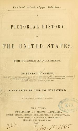 A pictorial history of the United States by Benson John Lossing