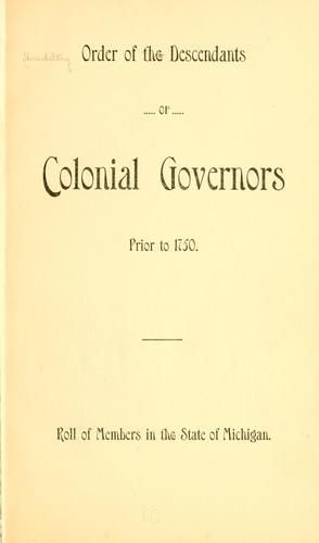 Roll of members in the state of Michigan by Hereditary Order of Descendants of Colonial Governors.