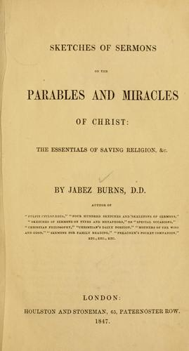 Sketches of sermons on the parables and miracles of Christ
