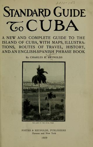 Standard guide to Cuba by Charles B. Reynolds