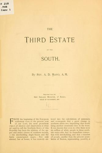 The third estate of the South by Amory Dwight Mayo