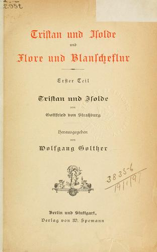 Tristan und Isolde by Wolfgang Golther