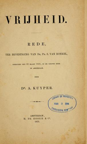 Vrijheid. Rede by Abraham Kuyper