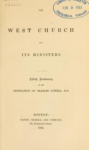 The West Church and its ministers by Boston, Mass. West Church.