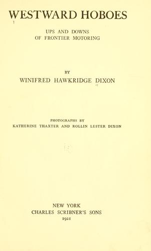 Westward hoboes by Winifred Hawkridge Dixon