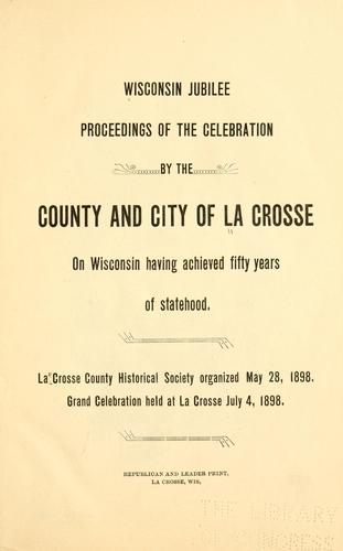 Wisconsin jubilee by La Crosse County (Wis.)