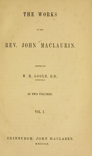 The works of the Rev. John Maclaurin by John Maclaurin