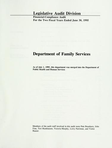 Department of Family Services financial-compliance audit for the two fiscal years ended June 30, 1995 by Montana. Legislature. Legislative Audit Division.