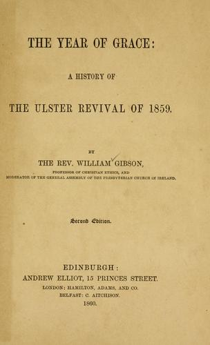 The year of grace by Gibson, William Rev.