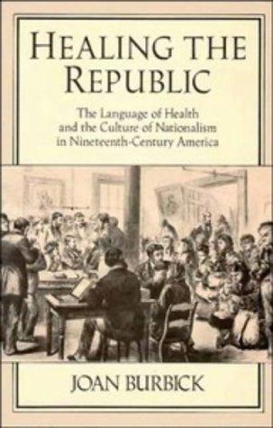 Healing the republic by Joan Burbick