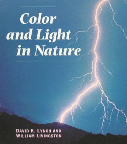 Color and light in nature by David K. Lynch