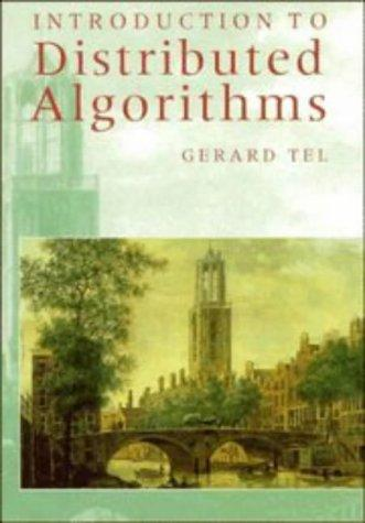Introduction to distributed algorithms by Gerard Tel