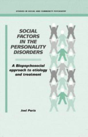 Social factors in the personality disorders by Joel Paris