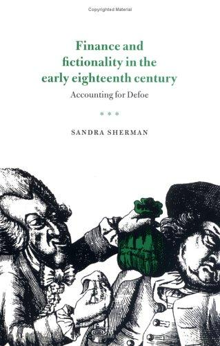 Finance and fictionality in the early eighteenth century by Sandra Sherman