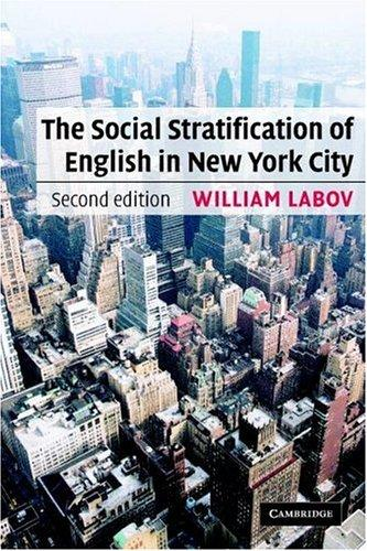 The Social Stratification of English in New York City by William Labov