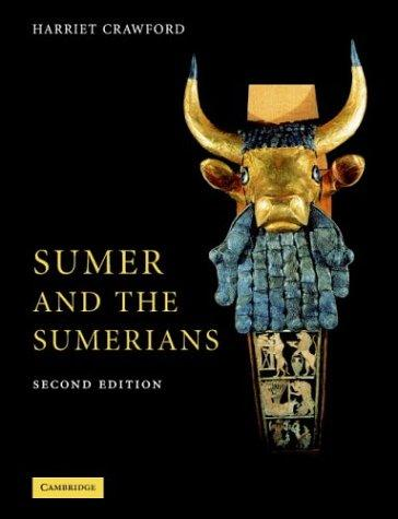 Sumer and the Sumerians by Harriet Crawford