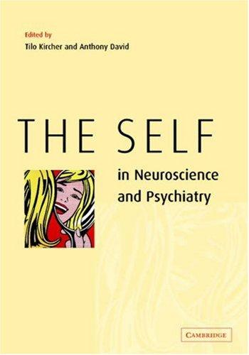 The self in neuroscience and psychiatry by
