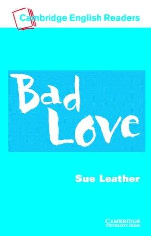 Bad Love Audio Cassette by Sue Leather