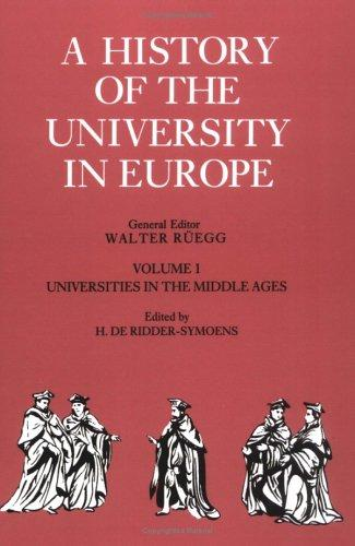 A History of the University in Europe by Hilde de Ridder-Symoens