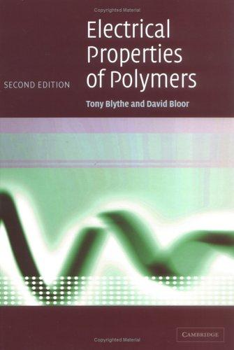 Electrical properties of polymers by Anthony Blythe