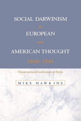 Social Darwinism in European and American thought, 1860-1945