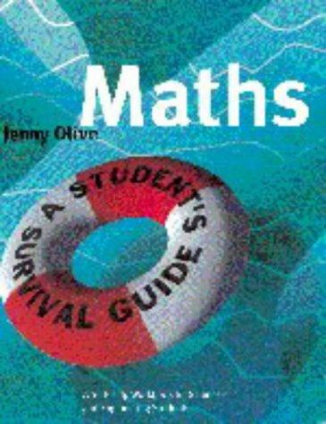 Maths: A Student's Survival Guide