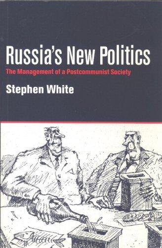 Russia's New Politics by Stephen White
