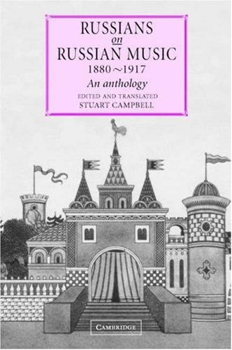 Russians on Russian Music, 18801917 by Stuart Campbell