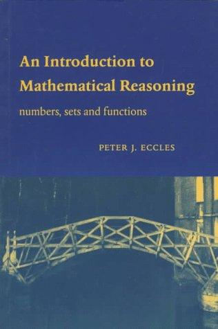 An Introduction to Mathematical Reasoning
