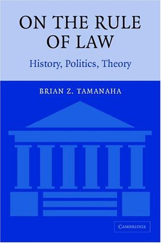On The Rule of Law by Brian Z. Tamanaha