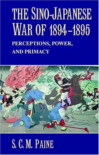 The Sino-Japanese War of 1894-1895