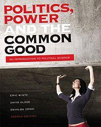 Politics, power and the common good by Eric Mintz