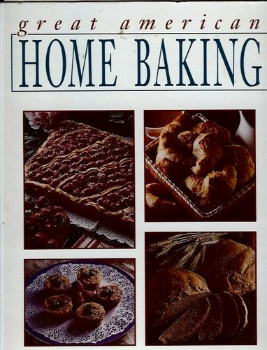 Great American Home Baking by