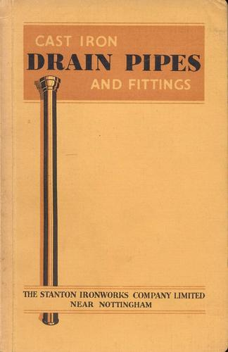 Cast Iron Drain Pipes and Fittings by Stanton Ironworks Company Ltd.